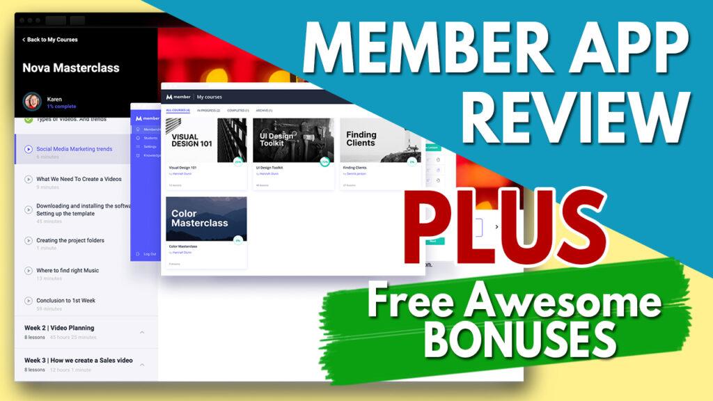 Member App Review